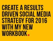CREATE A SOCIAL MEDIA STRATEGY THAT DELIVERS WITH MY NEW WORKBOOK