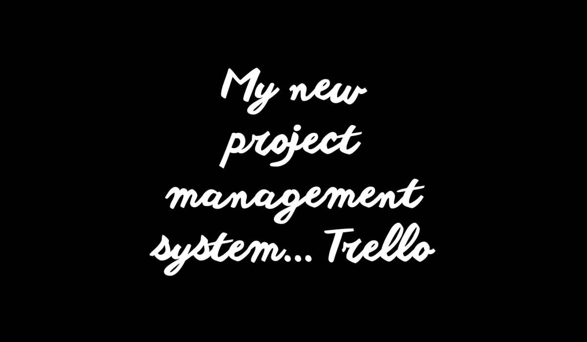 Trello Project Management System Gemma Went