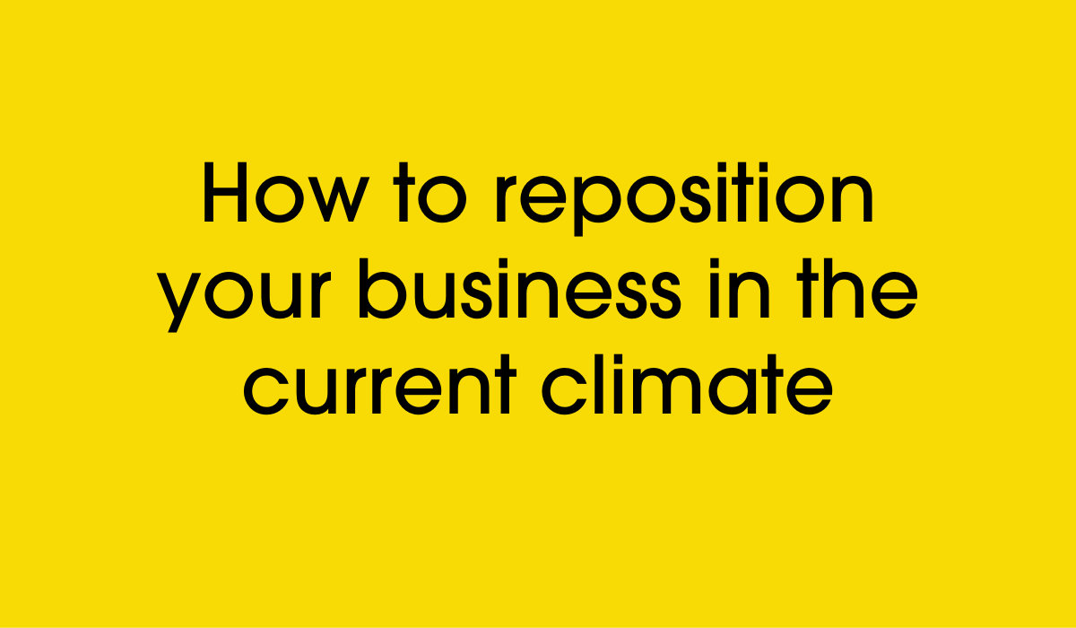 how to reposition your business in a recession
